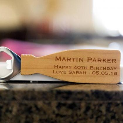 Happy 40th Birthday bottle opener- ..