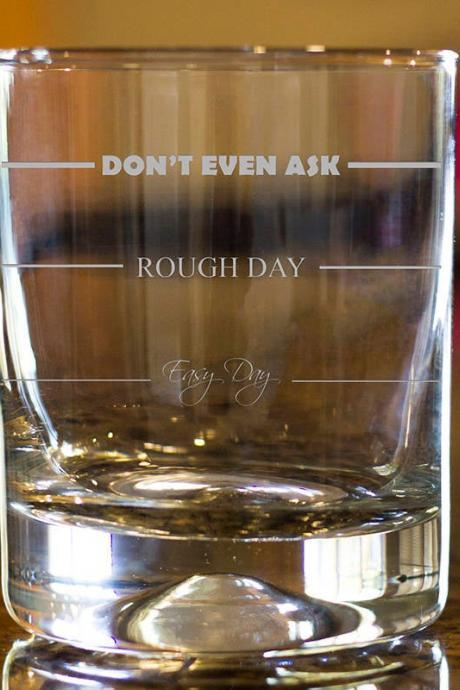 Rough day rock glass,Personalize Rock glass,Engraved Whiskey glass, etched Whiskey glass,Bourbon Glass,wedding gift,funny saying