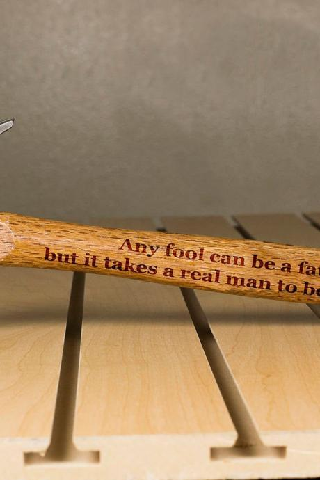 Personalized Hammer, Fathers day gift, hammer, Custom hammer, Any Fool Can Engraved hammer, Best Gift for him, Unique Custom gift