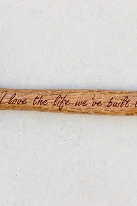 Personalized Hammer, Fathers day gift, hammer, Custom hammer, I Love The Life Engraved hammer, Best Gift for him, Unique Custom gift