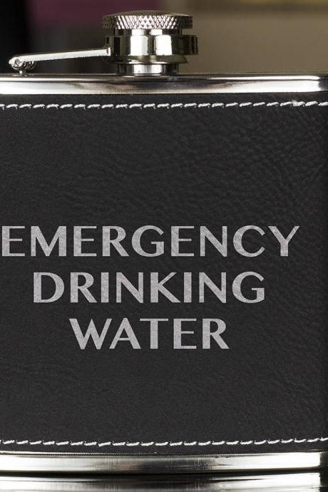Funny Flask, Unique Flask, Emergency Drinking Water Funny Quote Flask, sarcasm Flask, Birthday Gift, Gift, Perfect Gift, Leather Flask