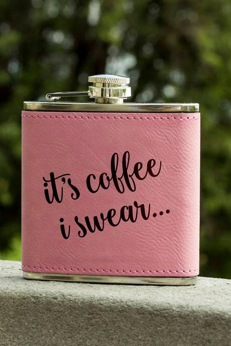 Funny Flask, Unique Flask, It's Coffee Funny Flask, sarcasm Flask, Birthday Gift, Gift, Perfect Gift, Leather Flask