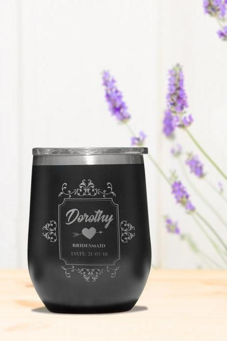 Engaved Wine Tumbler, Stemless Tumbler, Custom Wine Tumbler, Bridesmaid Gift, Wedding Favor, Bachelorette Party Favors