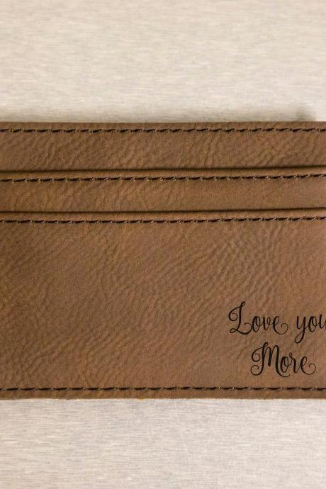 Love you more leather engraved Money clip, Personalize Money Clip,Custom Money Clip,money clip, Leather Money clip, BFF clip, Wedding gift